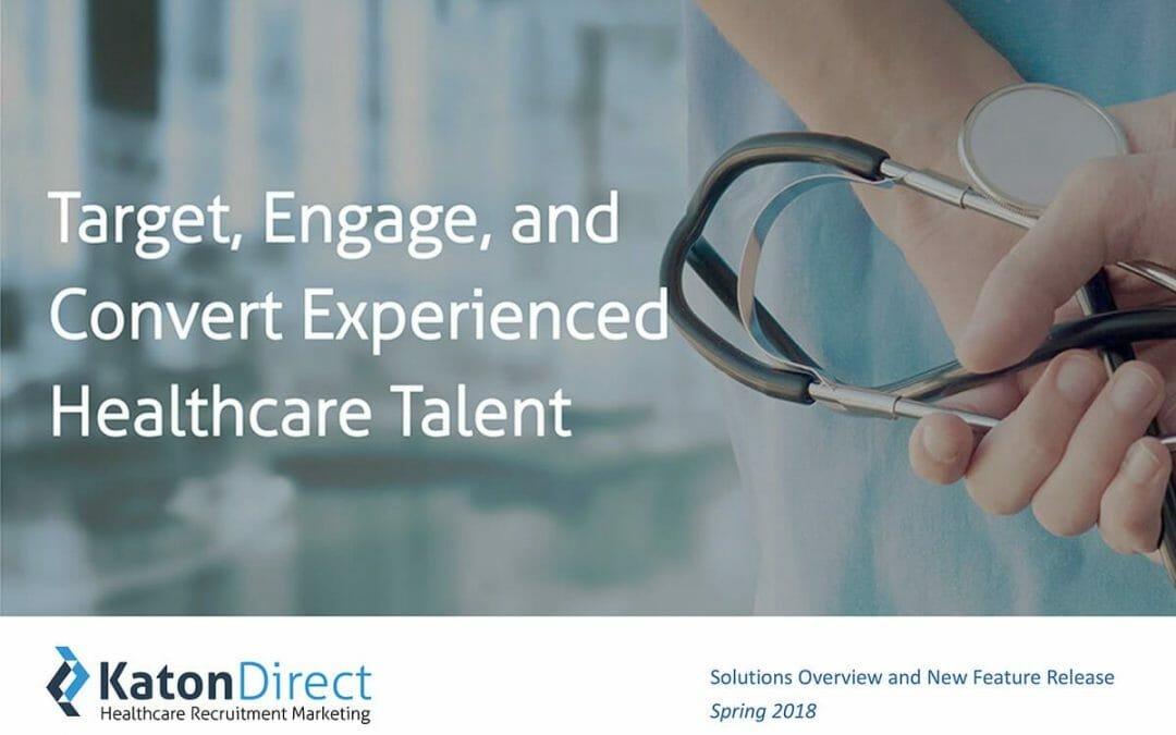 Webinar: Target, Engage, and Convert Experienced Healthcare Talent